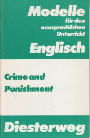 Crime and Punishment: A Collection of Texts for the Sekundarstufe II.