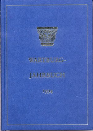 Bildtext: Wartburg-Jahrbuch 1994 von Wartburg-Stiftung Eisenach
