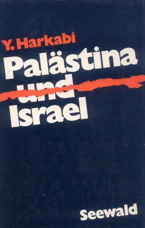 Bildtext: Palästina und Israel von Yehoshafat Harkabi