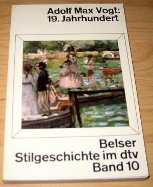 Belser Stilgeschichte, Bd. 10  (19. Jahrhundert)
