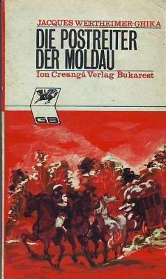 Jacques: Die Postreiter Der Moldau Wertheimer-ghika Belletristik Bücher