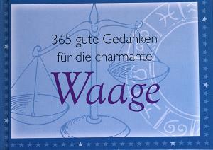 365 gute Gedanken für die charmante Waage - Diana Pyter