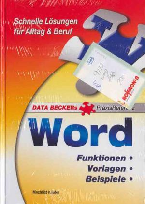 Word Funktionen Vorlagen Beispiele Data Becker 2006 608 Seiten