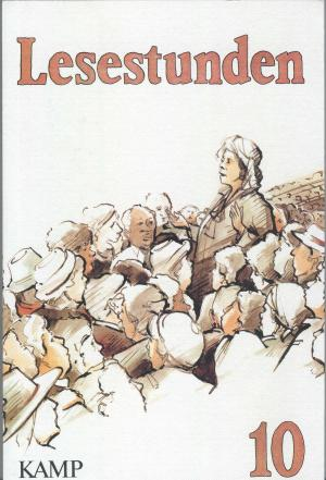 Lesestunden. Lesebuch 10. Schuljahr. - Inge Drews, Gerhard Haas, Manfred Hofmann, Paula Rösing Hermann Scgerl
