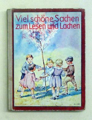 Viel Schöne Sachen Zum Lesen Und Lachen Kurze Lustige Erzählungen Und Gedichte Für Das Erste Lesealter