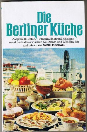 Berliner Küche die berliner küche sybille schall buch gebraucht kaufen