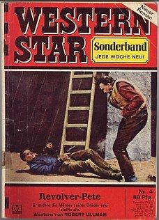 Revolver-Pete - Western Star Sonderband Nr.4