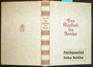 Von Klopstock Bis Anacker Deutsche Gedichte Aus 2 Jahrhunderten