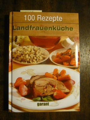 Gebrauchtes Buch U2013 U2013 Landfrauenküche   100 Rezepte.