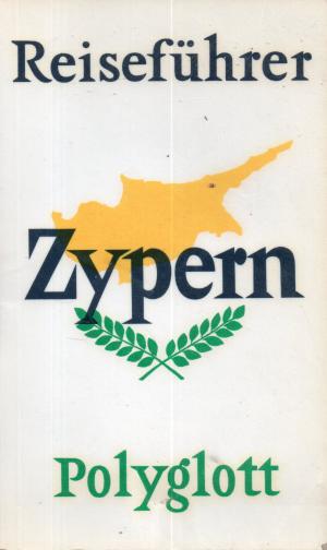 Zypern - Polyglott Reiseführer