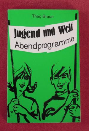 Jugend und Welt - Abendprogramme