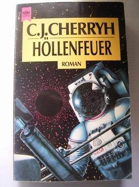 C. J. Cherryh – Höllenfeuer. Ein Alliance-Union-Roman