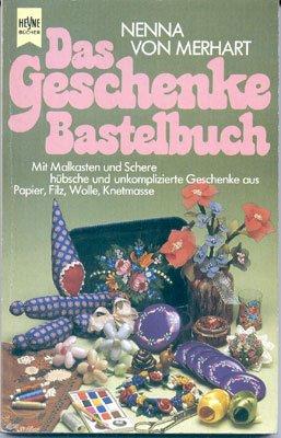 Das Geschenke - Bastelbuch.