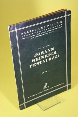 Johann Heinrich Pestalozzi Heft 4 - Gedenrede zur Feier des 200. Geburtstages am 12. Januar 1946