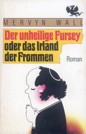 Bildtext: Der unheilige Fursey von Wall, Mervyn