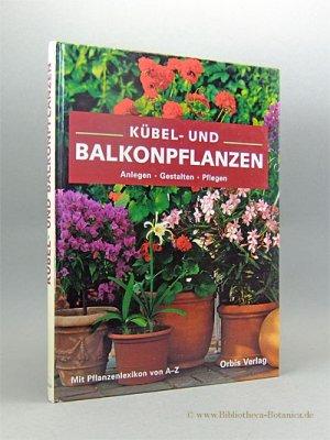 Kubel Und Balkonpflanzen Kruger Ursula Kirsten Spieldiener