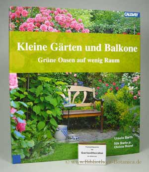 kleine g rten und balkone barth ursula barlo buch gebraucht kaufen a01oyuk001zzk. Black Bedroom Furniture Sets. Home Design Ideas