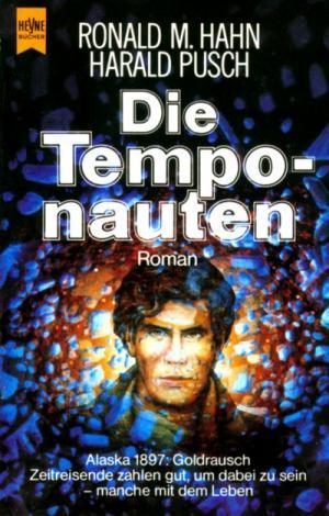Ronald M. Hahn & Harald Pusch - Die Temponauten