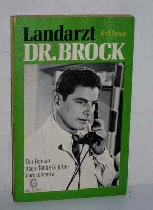 Landarzt Dr Brock