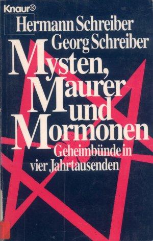 Bildtext: Mysten, Maurer und Mormonen von Schreiber, Hermann Schreiber, Georg