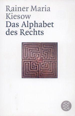 Bildtext: Das Alphabet des Rechts von Kiesow, Rainer Maria