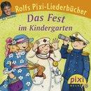 Das Fest im Kindergarten, PIXI Buch Nr. 1582 aus der PIXI Bücher Serie Nr. 176 Rolfs PIXI Liederbücher