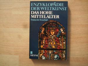 Enzyklopädie der Weltkunst: Das hohe Mittelalter.