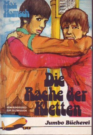 Die Rache der Kletten - Vom Bundeszelt zur Zeltmission. Jumbo-Bücherei , 18