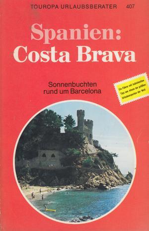 Spanien: Costa Brava (Sonnenbuchten rund um Barcelona)