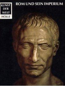 Rom und sein Imperium.