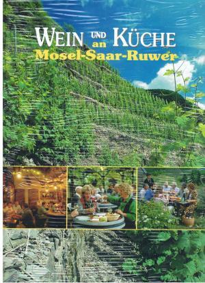 Wein Und Kuche An Mosel Saar Ruwer Wolfgang Fassbender Buch