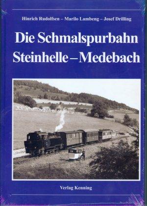 Die Schmalspurbahn Steinhelle - Medebach (Kleinbahn)