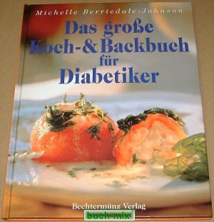 Das Genießer-Koch-& Backbuch für Diabetiker (eBook epub), Katja Porath, Claudia Grzelak