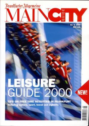 Frankfurter Allgemeine MAINCITY Guide - Leisure Guide 2000 - Tip on Free Time Activities in Frankfurt - Including culture, sport, travel and nightlife