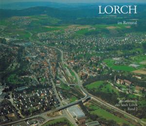 gebrauchtes Buch – Lorch / Heimatbuch / Postleitzahl 73547 - Wanner,  Peter [Red