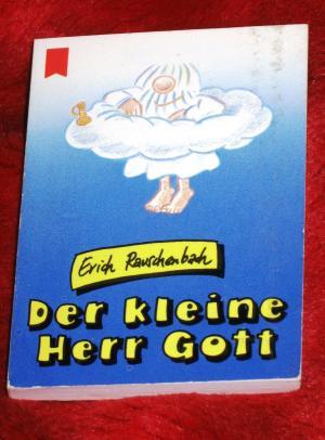 Der kleine Herr Gott. (Heyne Mini 70). Mini-Buch