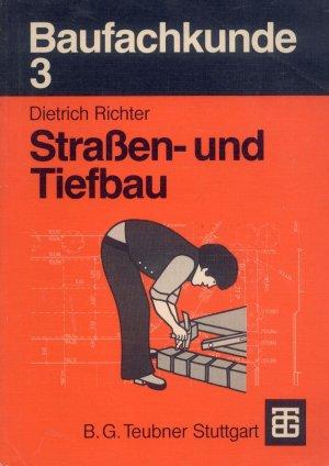Bildtext: Baufachkunde - Strassen- und Tiefbau von Richter, Dietrich