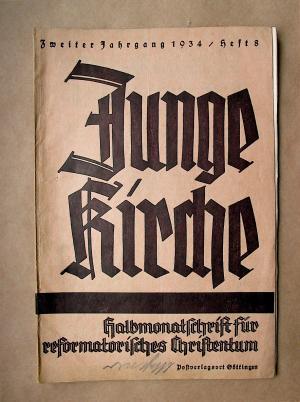 Junge Kirche. Halbmonatsschrift für reformatorisches Christentum. 2. Jahrgang. Heft 8. 21. April 1934.