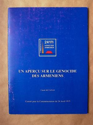 Un Aperçu sur le Génocide des Arméniens. - Mutafian, Claude Comité pour la Commémoration du 24 Avril 1915 (Hrsg.)