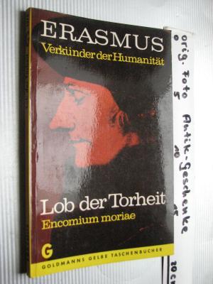 Lob der Torheit. Encomium moriae