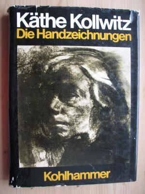 Käthe Kollwitz, die Handzeichnungen. hrsg. von Otto Nagel. Unter Mitarb. von Sibylle Schallenberg-Nagel u. Beratung von Hans Kollwitz. Wissenschaftl. Bearb. Werner Timm.