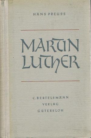 Martin Luther : Seele und Sendung