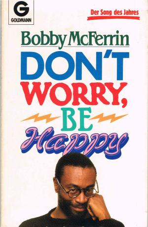 Don't Worry, Be Happy : Der Song des Jahres