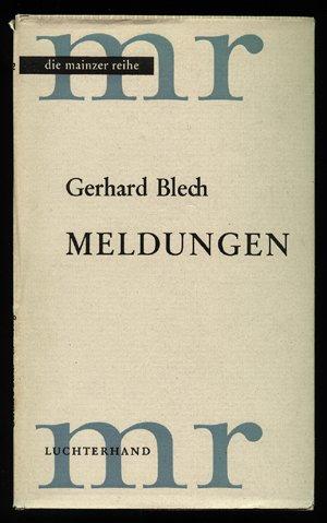Meldungen Gedichte Mainzer Reihe Herausgegeben Von Der Mainzer Akademie Der Wissenschaften Und Der Literatur Bd 12