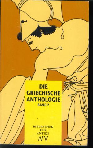 Die griechische Anthologie Band 2