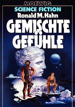 Ronald M. Hahn (Hg.) - Gemischte Gefühle. Deutsche SF-Erzählungen