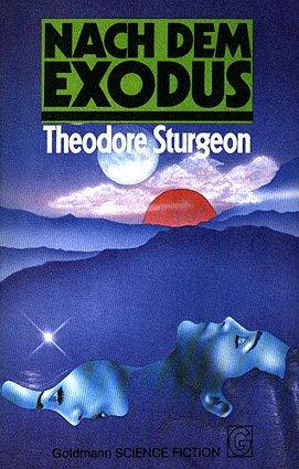 Theodore Sturgeon - Nach dem Exodus. SF-Erzählungen