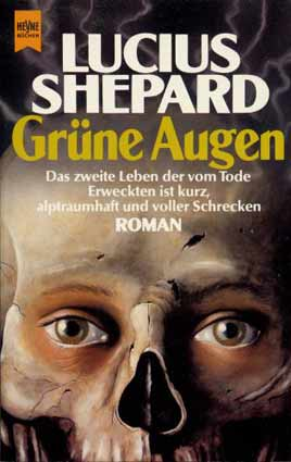 Lucius Shepard – Grüne Augen