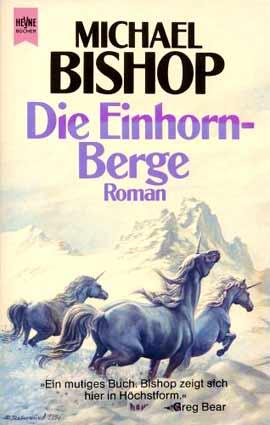 Michael Bishop - Die Einhorn-Berge
