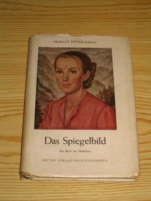 Das Spiegelbild Ein Buch Der Mädchen Margit Petermann Buch